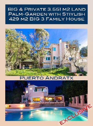 Puerto de Andratx 3.551 m2 Palm-Garden & Land-Haus für 3 Generationen. EXKLUSIV-VERKAUF!!!